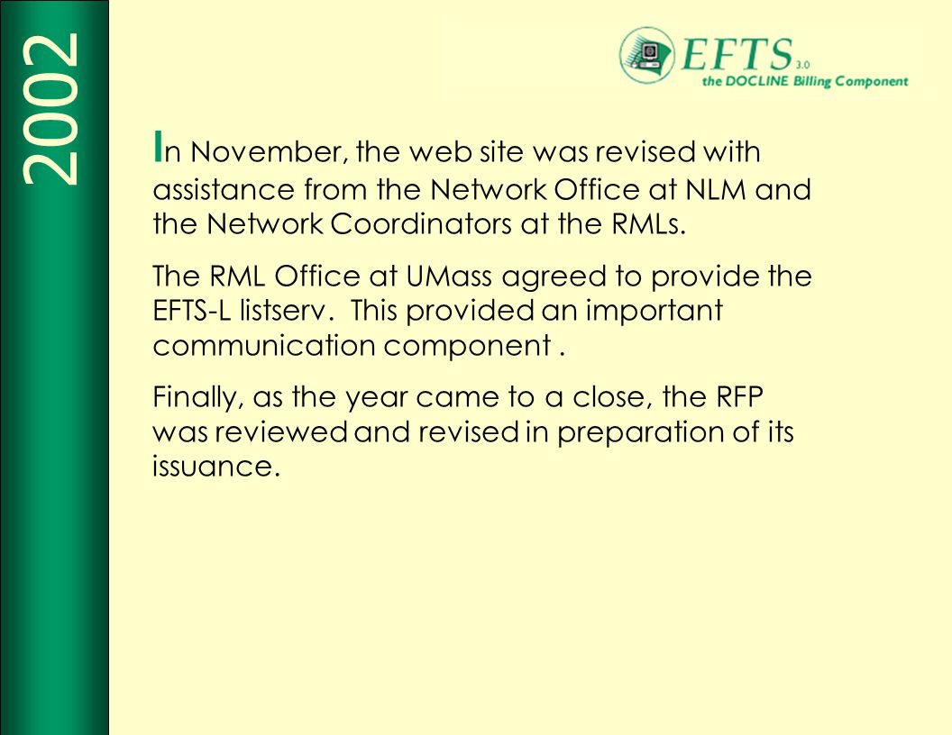 I n November, the web site was revised with assistance from the Network Office at NLM and the Network Coordinators at the RMLs.