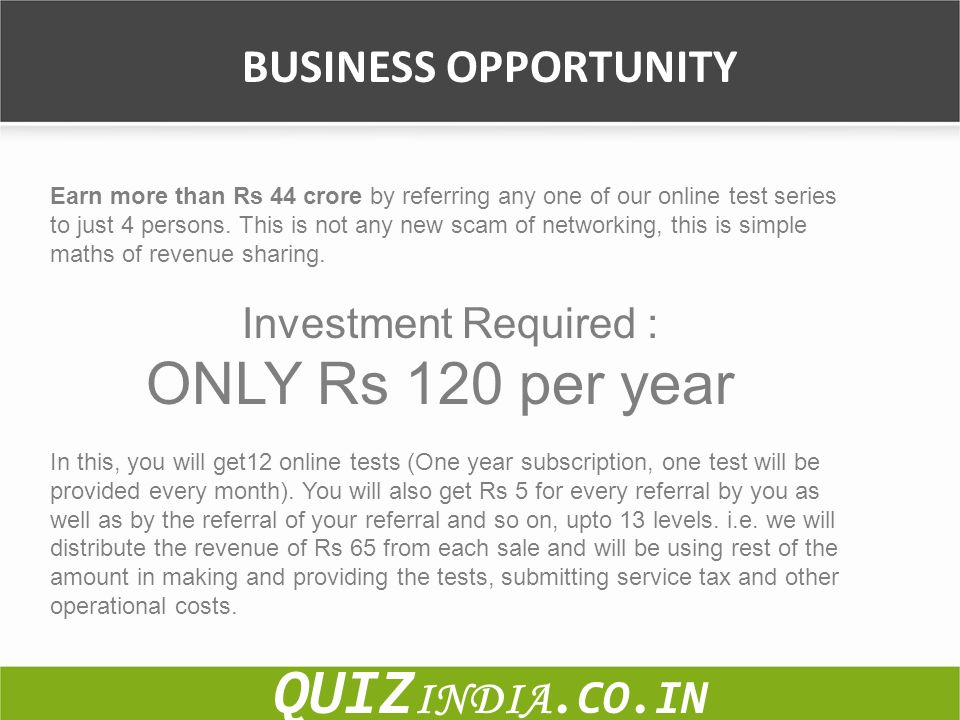 BUSINESS OPPORTUNITY Earn more than Rs 44 crore by referring any one of our online test series to just 4 persons. This is not any new scam of networki