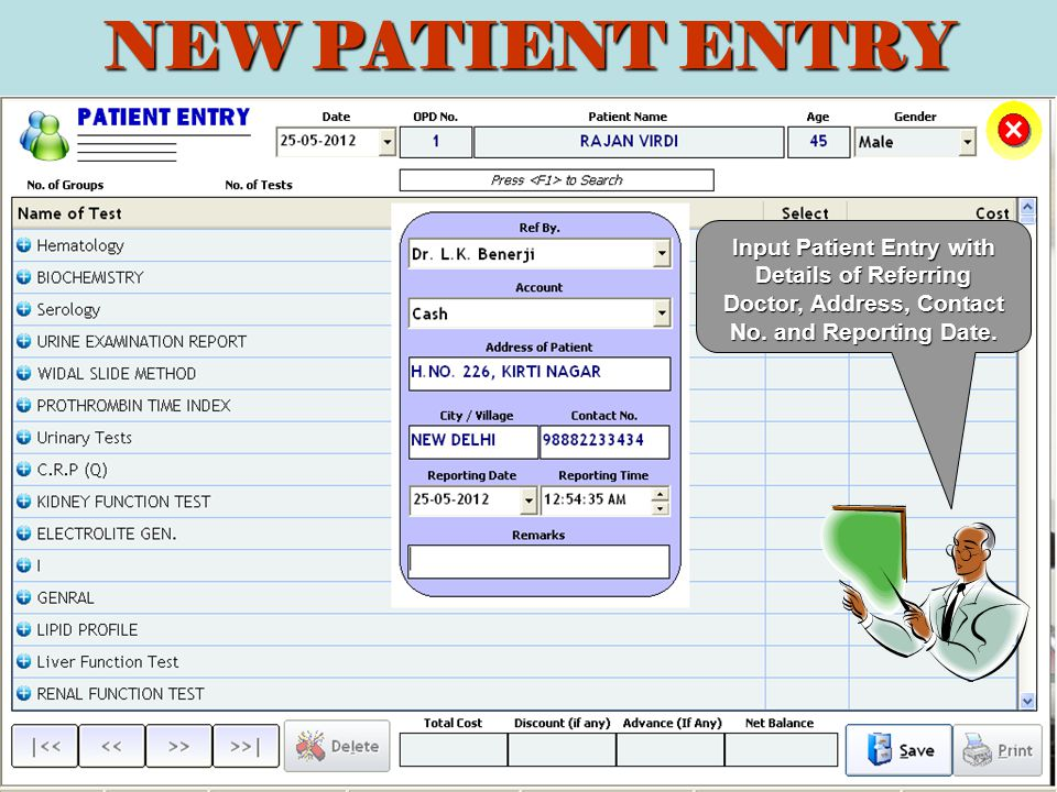 Input Patient Entry with Details of Referring Doctor, Address, Contact No.