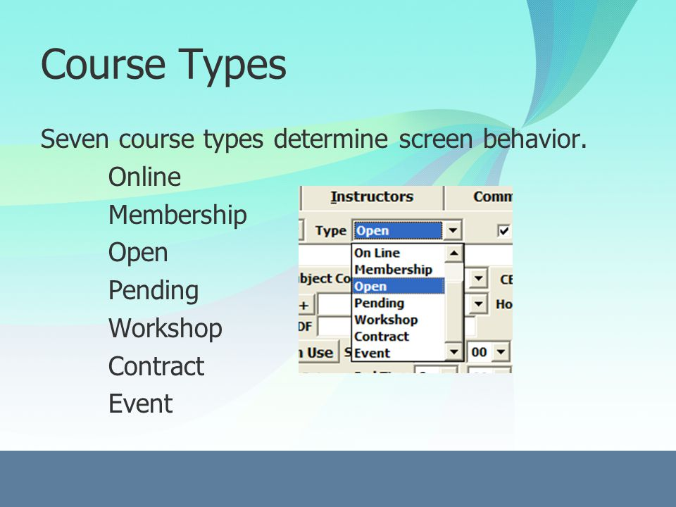 Course Types On Line - adds the Date Opened for Enrollment field to the Course screen (on ACEweb, are listed separately..