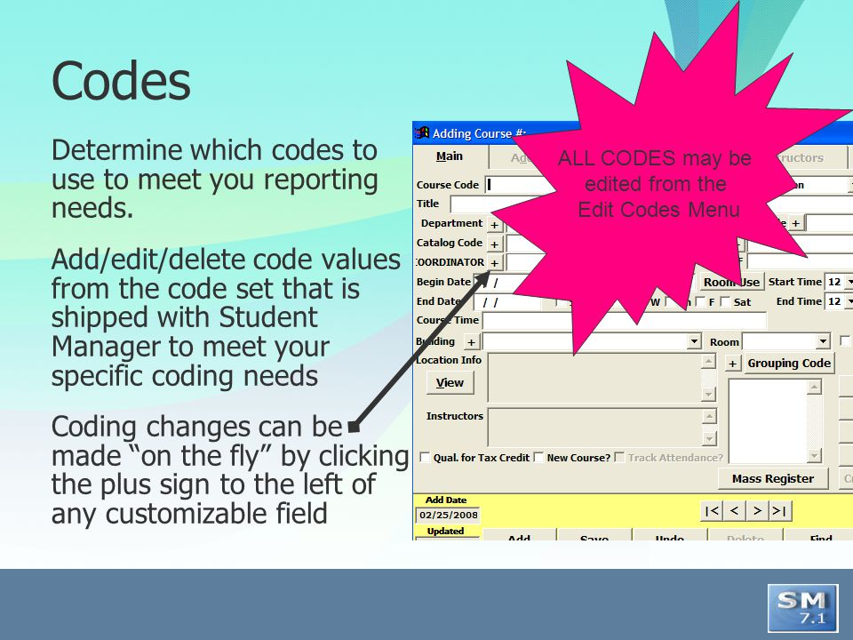 Subject Code The subject code assigned to a course will be added to students Interest code list when they enroll in the course (unless the code has already been assigned to the individual).