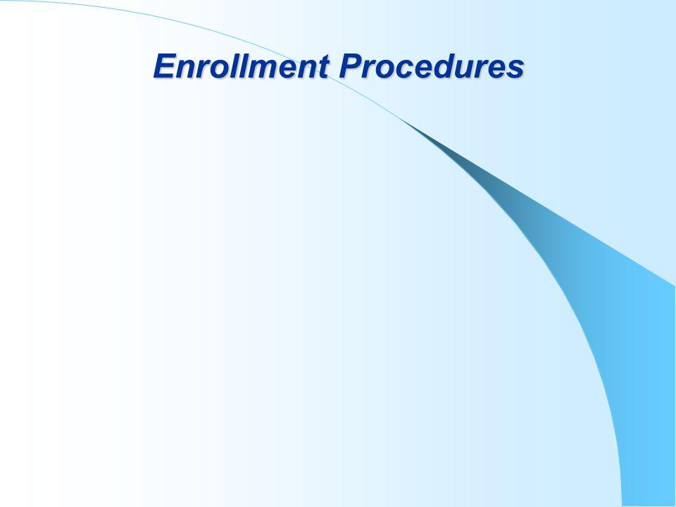 Enrollment Procedures