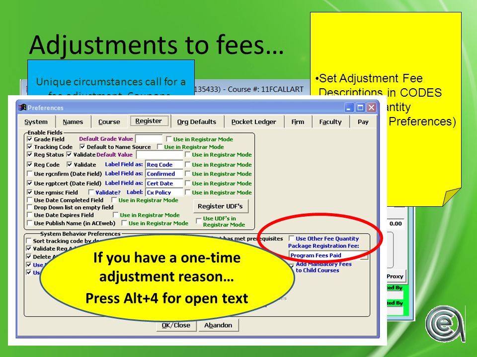 Adjustments to fees… Unique circumstances call for a fee adjustment.