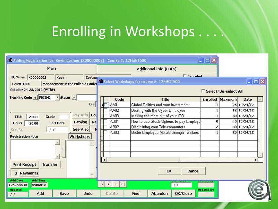 Enrolling in Workshops....