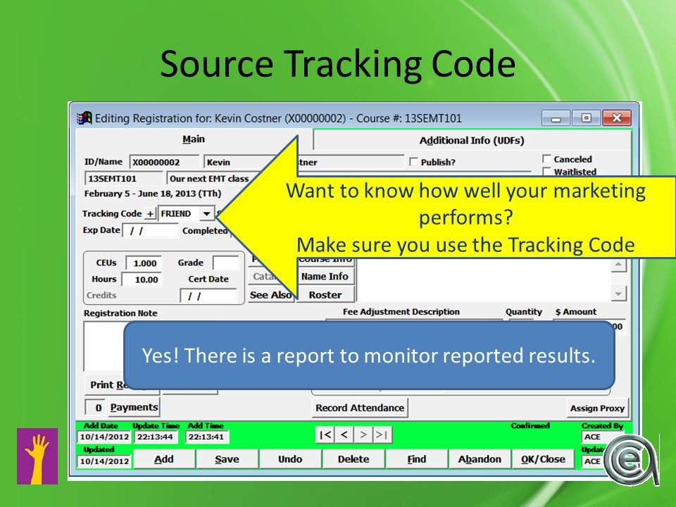 Source Tracking Code Want to know how well your marketing performs.