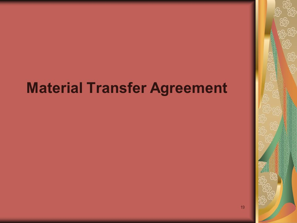 19 Material Transfer Agreement