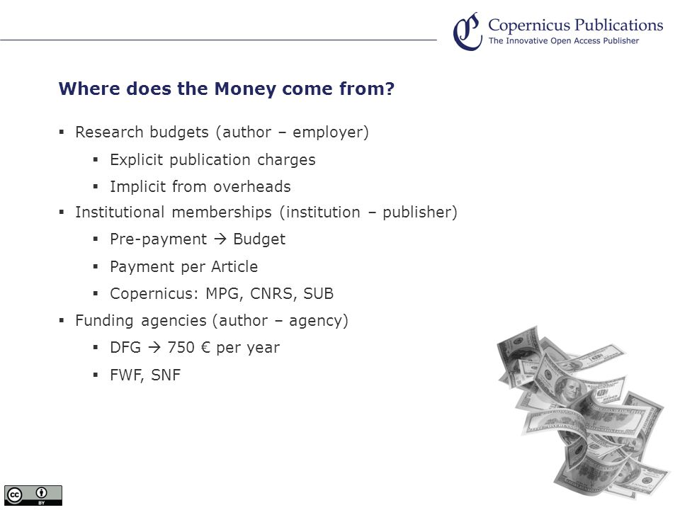 Where does the Money come from.