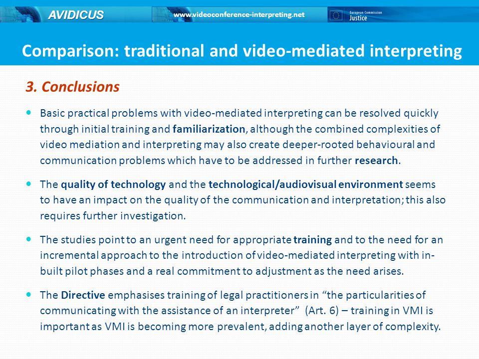www.videoconference-interpreting.net AVIDICUS 3.