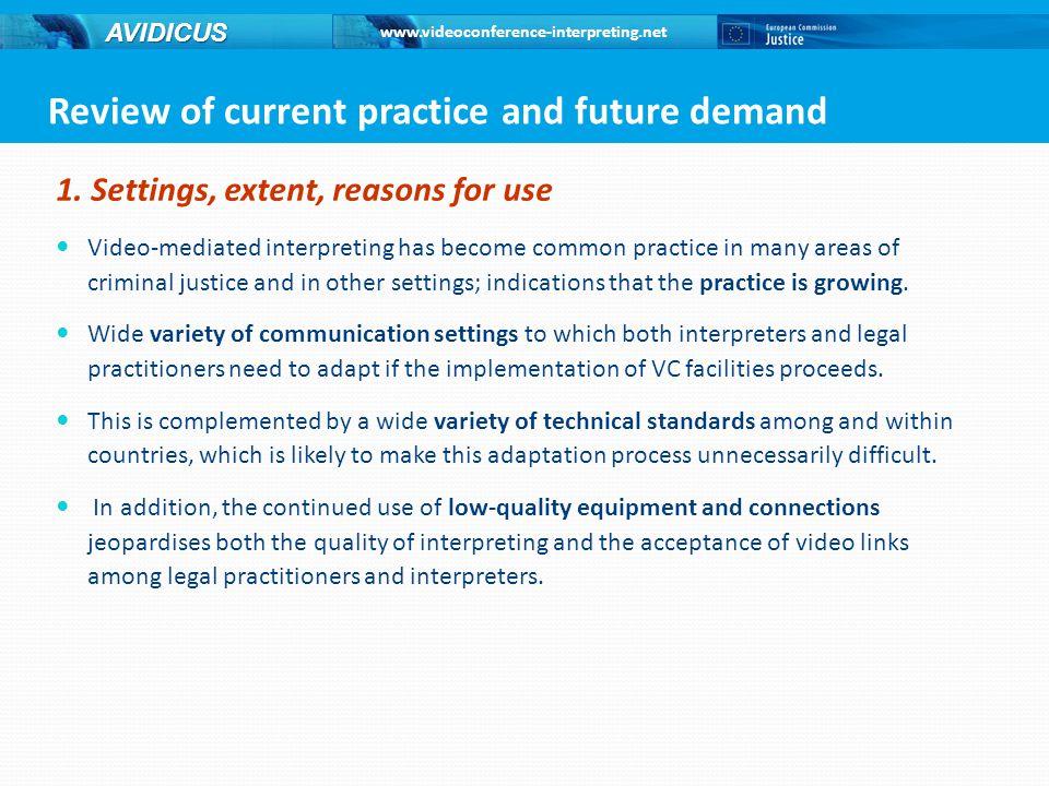www.videoconference-interpreting.net AVIDICUS 1.