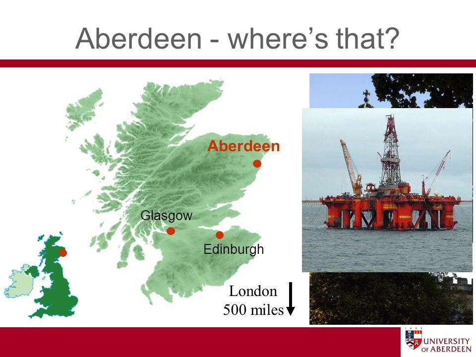 Aberdeen - wheres that Aberdeen Edinburgh Glasgow London 500 miles
