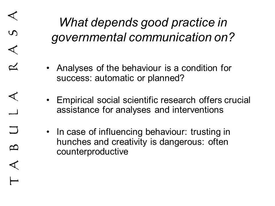 What depends good practice in governmental communication on.