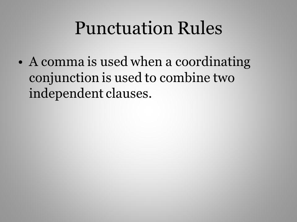 Combine These Sentences Using Coordinators 1.There are many things that I want to do in life.