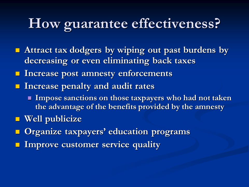 How guarantee effectiveness.