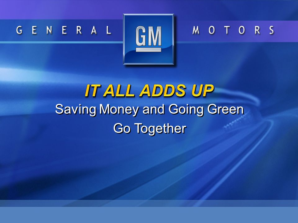 Saving Money and Going Green Go Together Saving Money and Going Green Go Together
