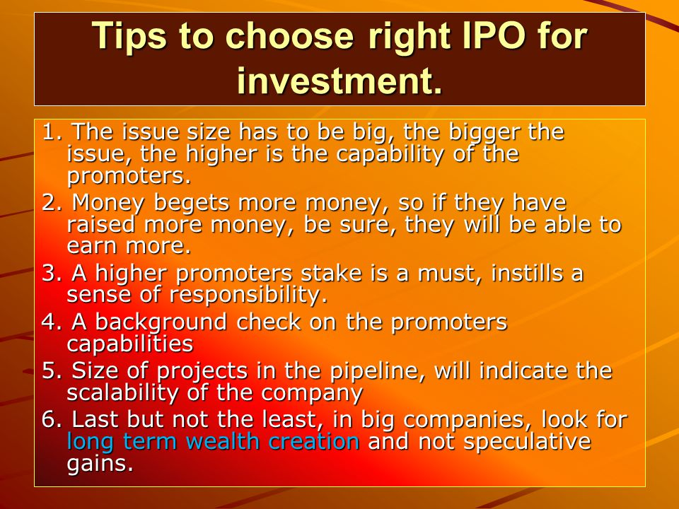 Tips to choose right IPO for investment. 1.