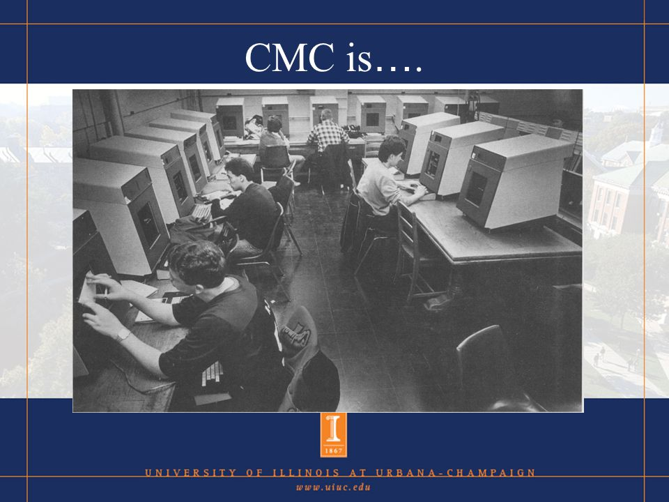 CMC is …. Cutting edge technology New Groundbreaking …will change the world.