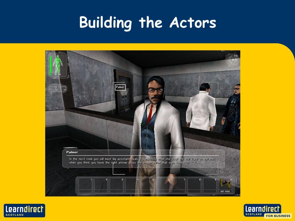 Building the Actors