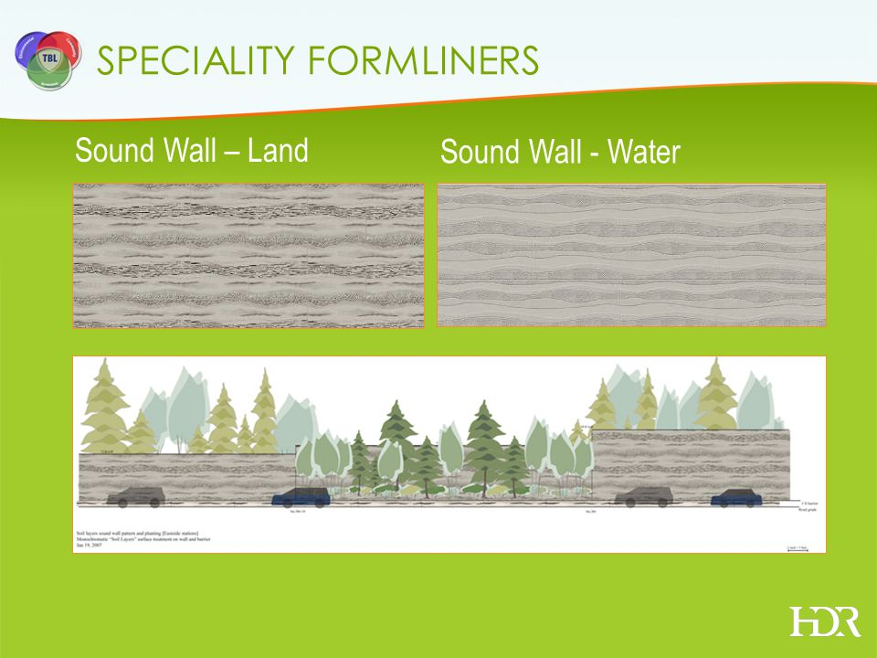 SPECIALITY FORMLINERS Sound Wall – Land Sound Wall - Water