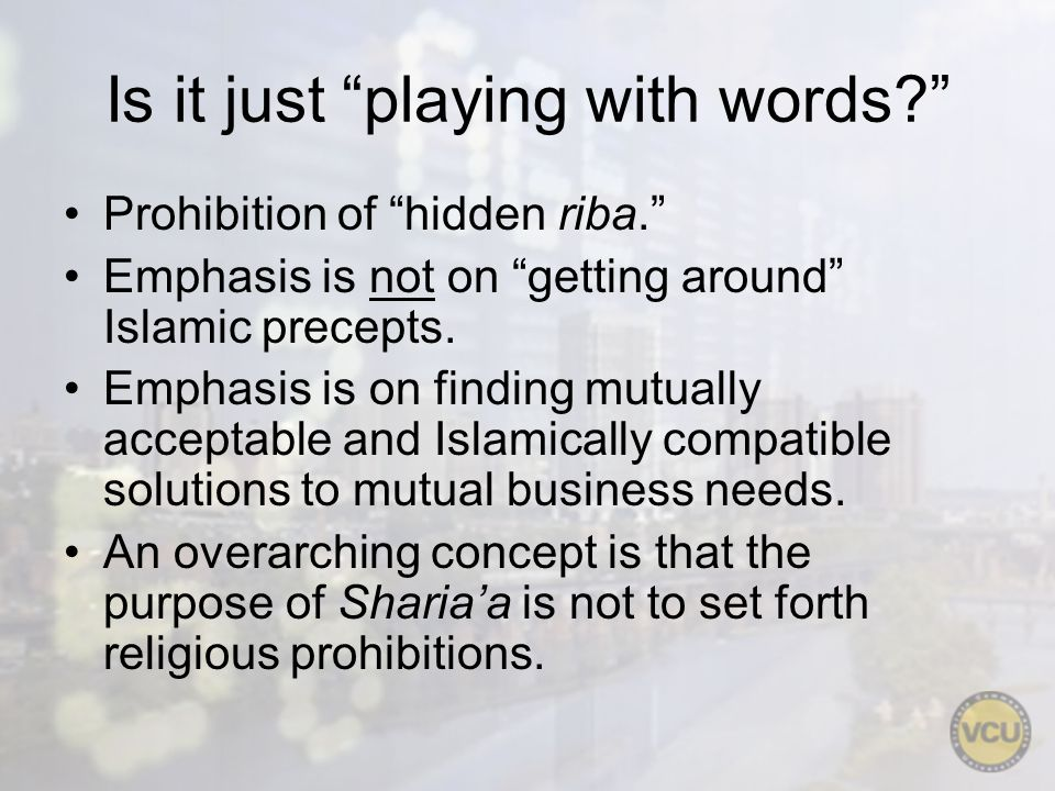 Is it just playing with words? Prohibition of hidden riba. Emphasis is not on getting around Islamic precepts. Emphasis is on finding mutually accepta