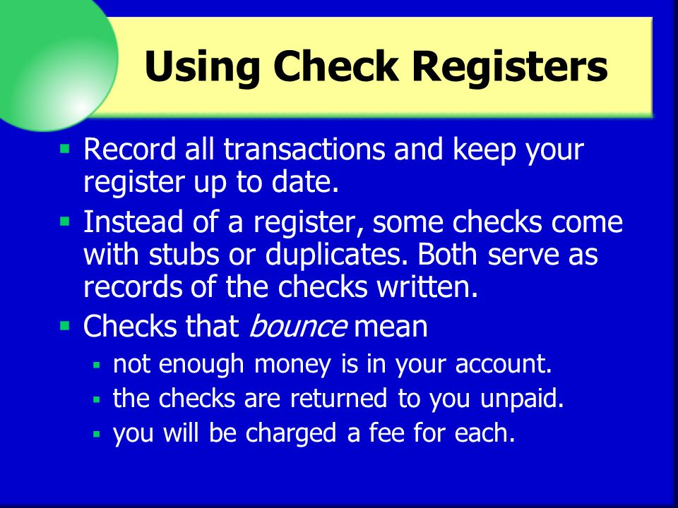 Using Electronic Checking Electronic checking allows you to pay bills and manage your account using a computer.