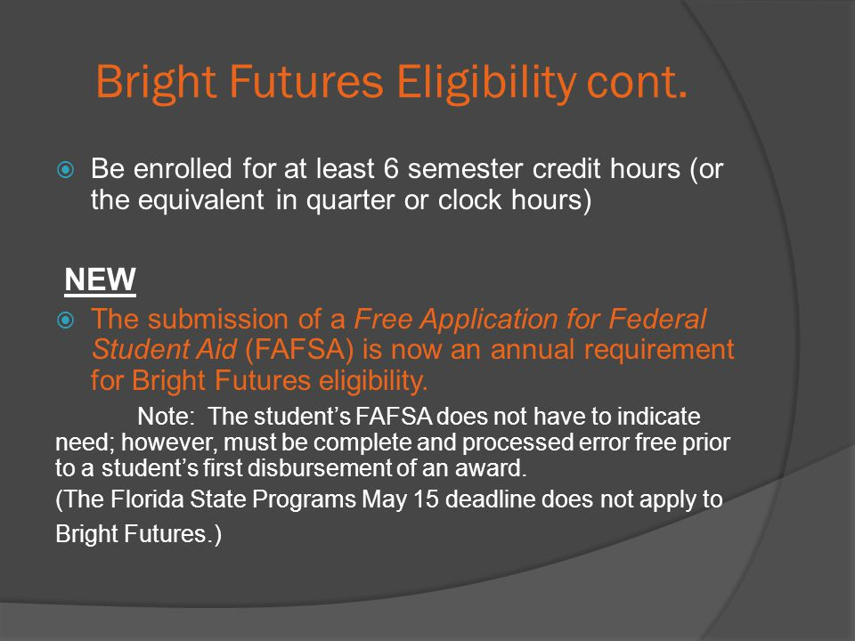 Bright Futures Eligibility cont.