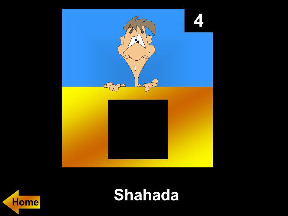4 Shahada Home