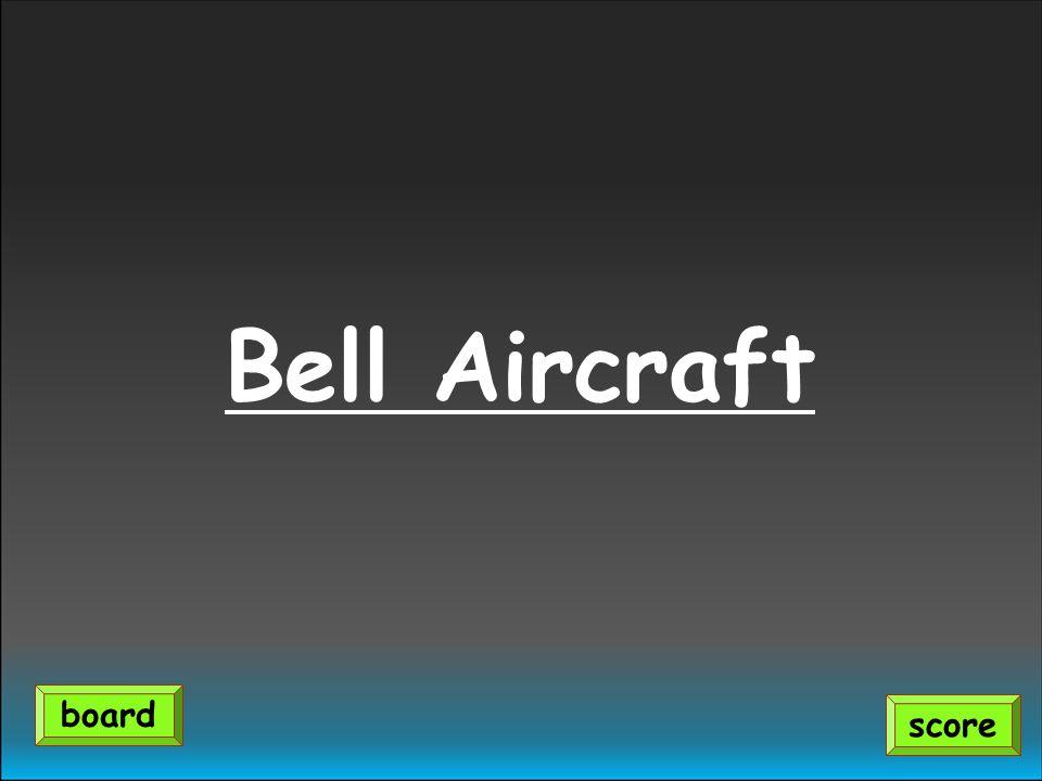 Bell Aircraft score board