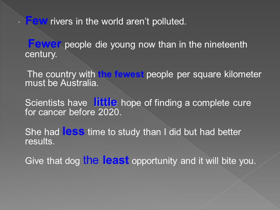 · Few rivers in the world arent polluted.