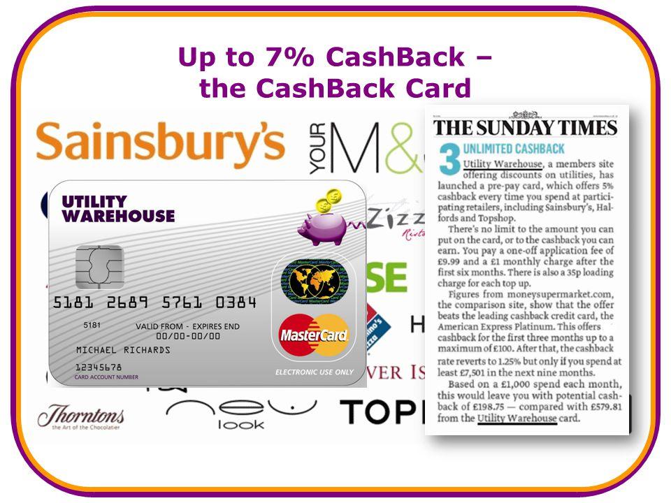 Up to 7% CashBack – the CashBack Card