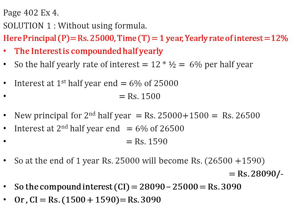 Page 402 Ex 4.SOLUTION 1 : Without using formula.