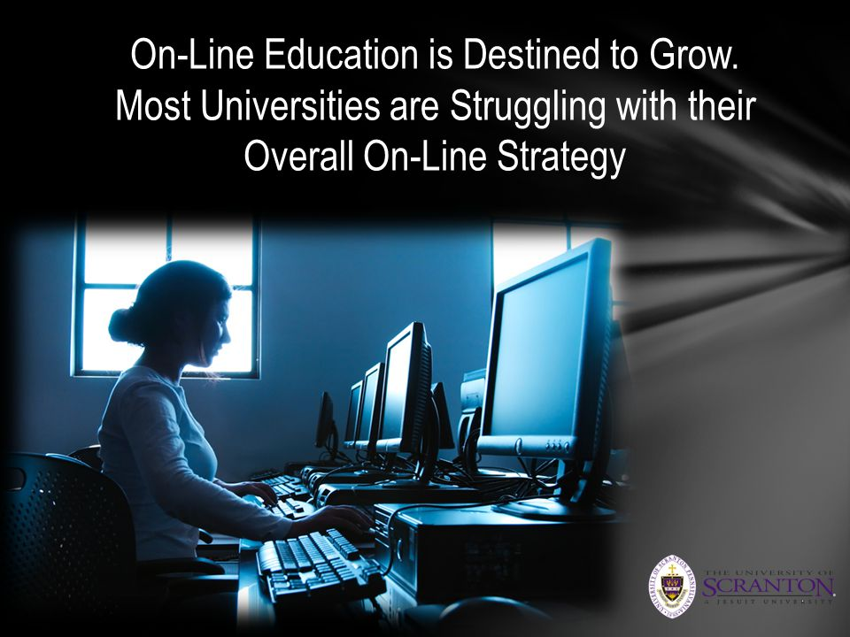 On-Line Education is Destined to Grow.