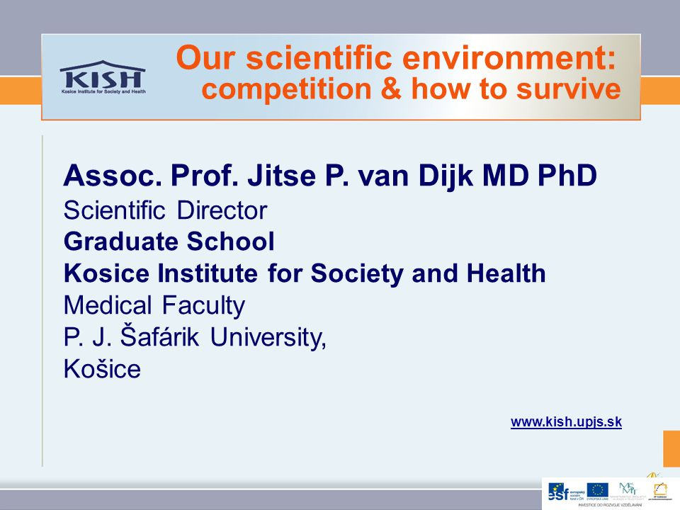 Our scientific environment: competition & how to survive Assoc.
