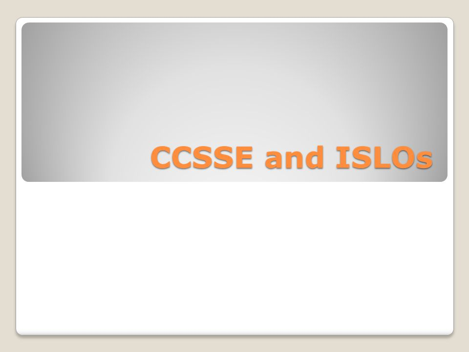 CCSSE and ISLOs