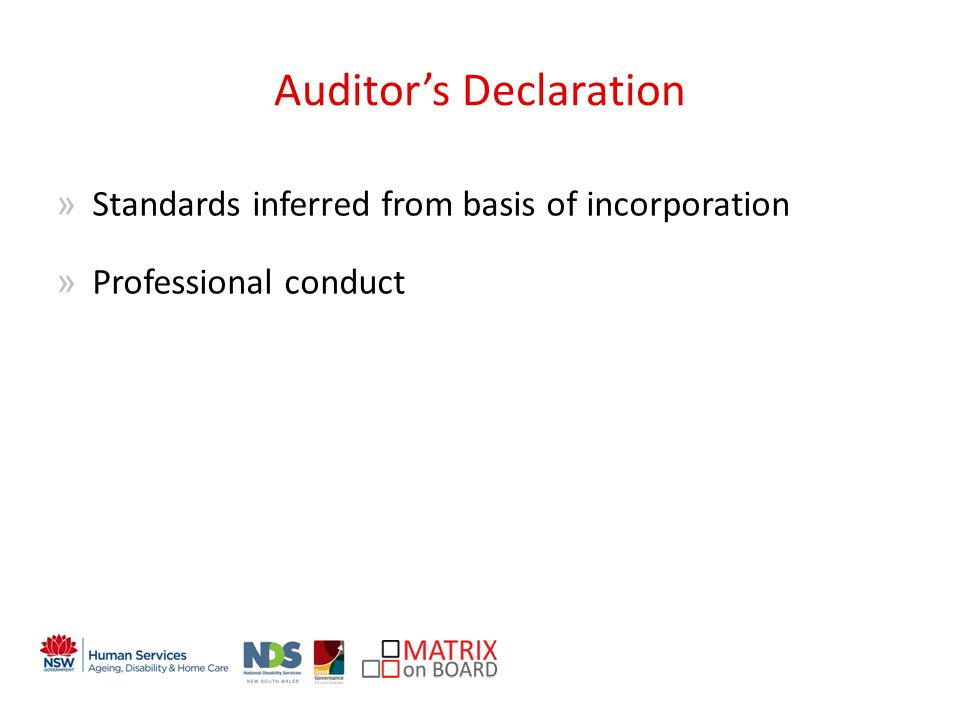 An initiative of the NSW Government Auditors Declaration »Standards inferred from basis of incorporation »Professional conduct