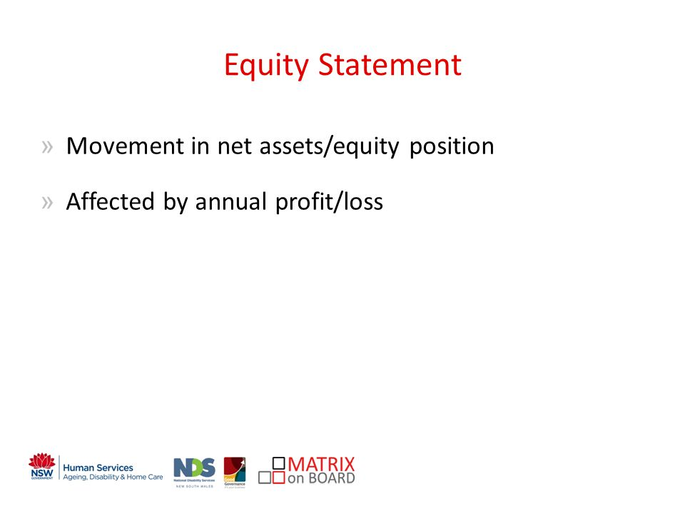 An initiative of the NSW Government Equity Statement »Movement in net assets/equity position »Affected by annual profit/loss