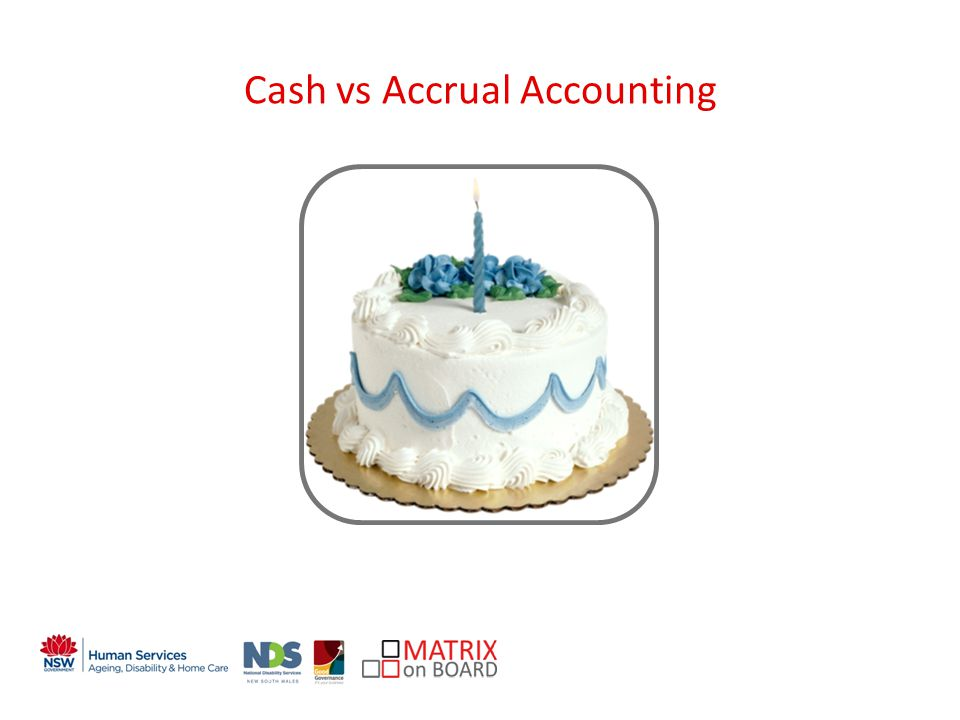 An initiative of the NSW Government Cash vs Accrual Accounting