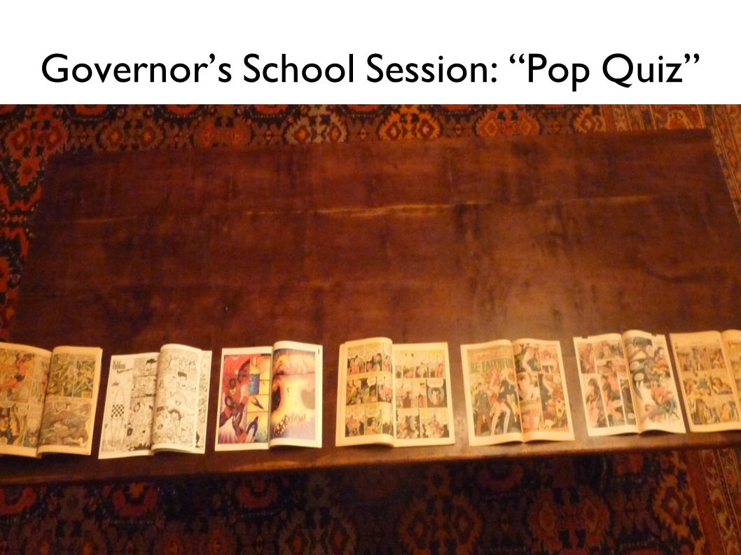 Governors School Session: Pop Quiz