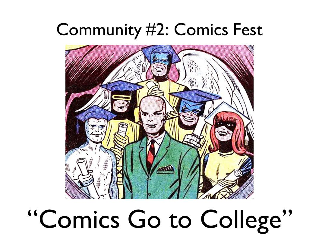 Community #2: Comics Fest Comics Go to College