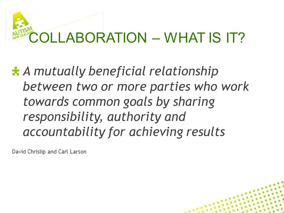 COLLABORATION – WHAT IS IT.