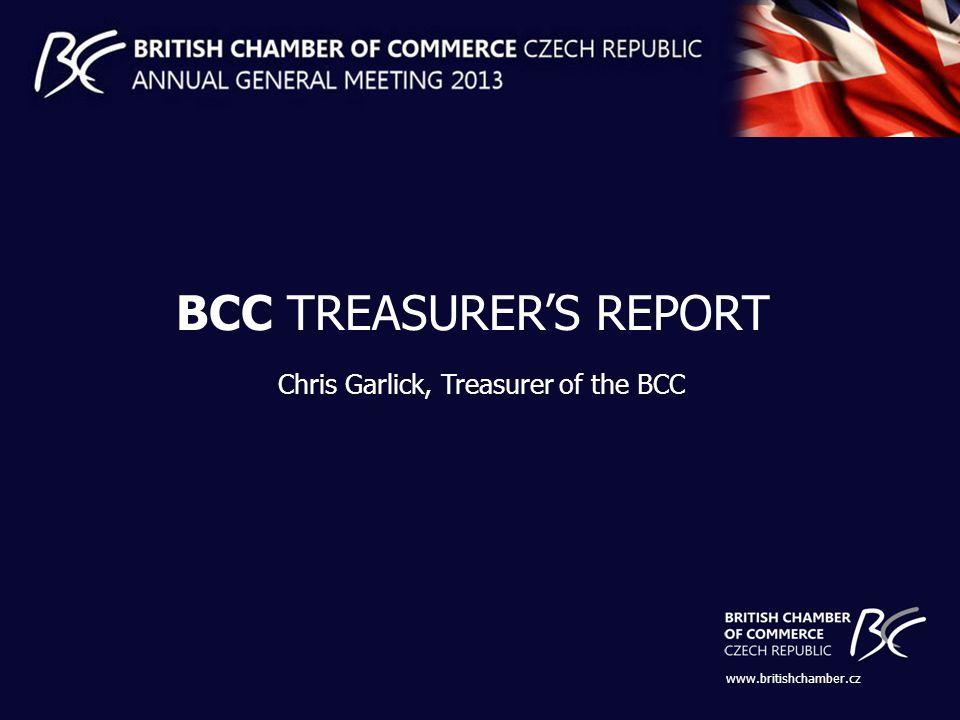 www.britishchamber.cz BCC TREASURERS REPORT Chris Garlick, Treasurer of the BCC