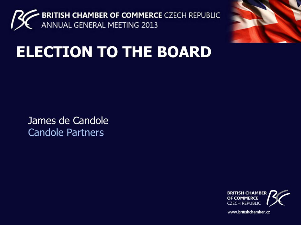 ELECTION TO THE BOARD James de Candole Candole Partners