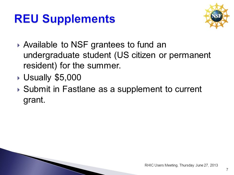 Available to NSF grantees to fund an undergraduate student (US citizen or permanent resident) for the summer.