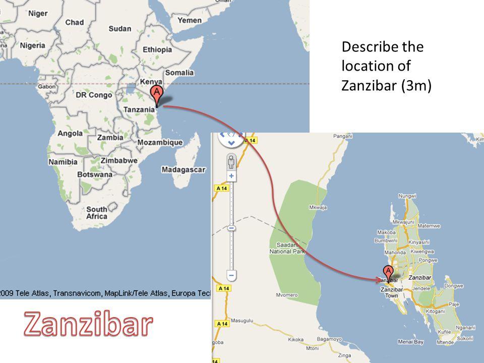 Describe the location of Zanzibar (3m)