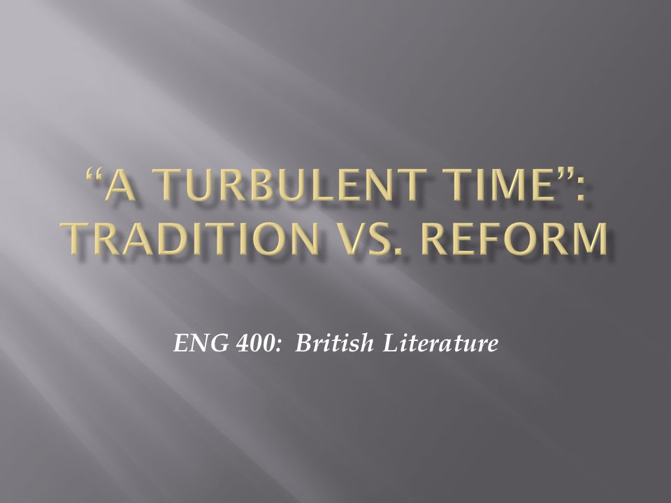 ENG 400: British Literature