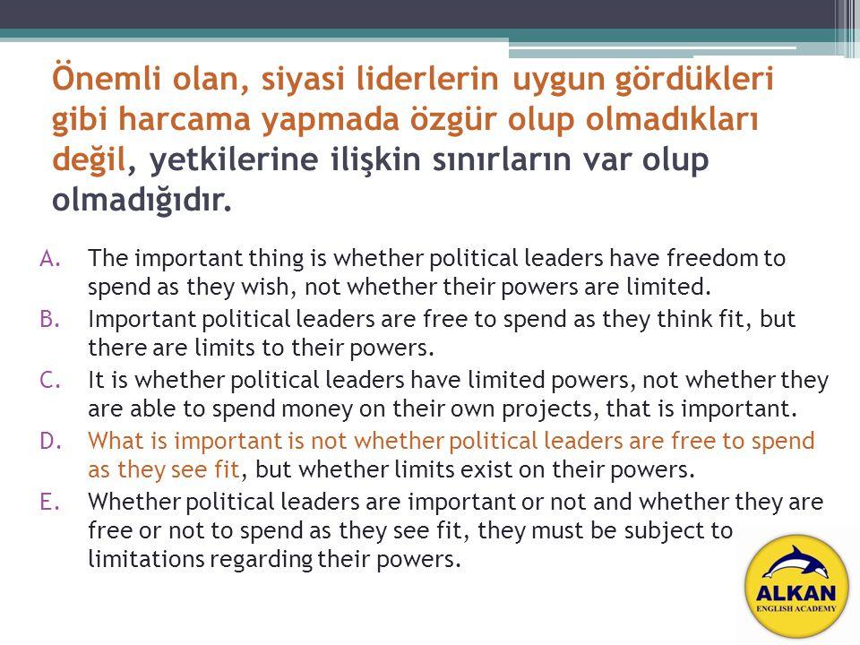 Önemli olan, siyasi liderlerin uygun gördükleri gibi harcama yapmada özgür olup olmadıkları değil, yetkilerine ilişkin sınırların var olup olmadığıdır.