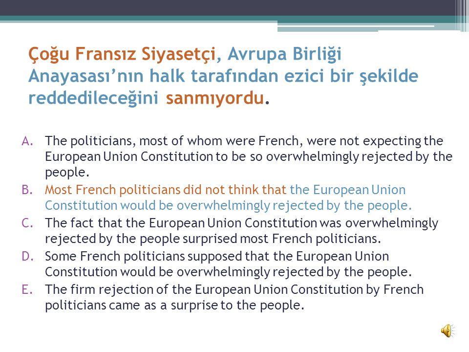 Çoğu Fransız Siyasetçi, Avrupa Birliği Anayasasının halk tarafından ezici bir şekilde reddedileceğini sanmıyordu.