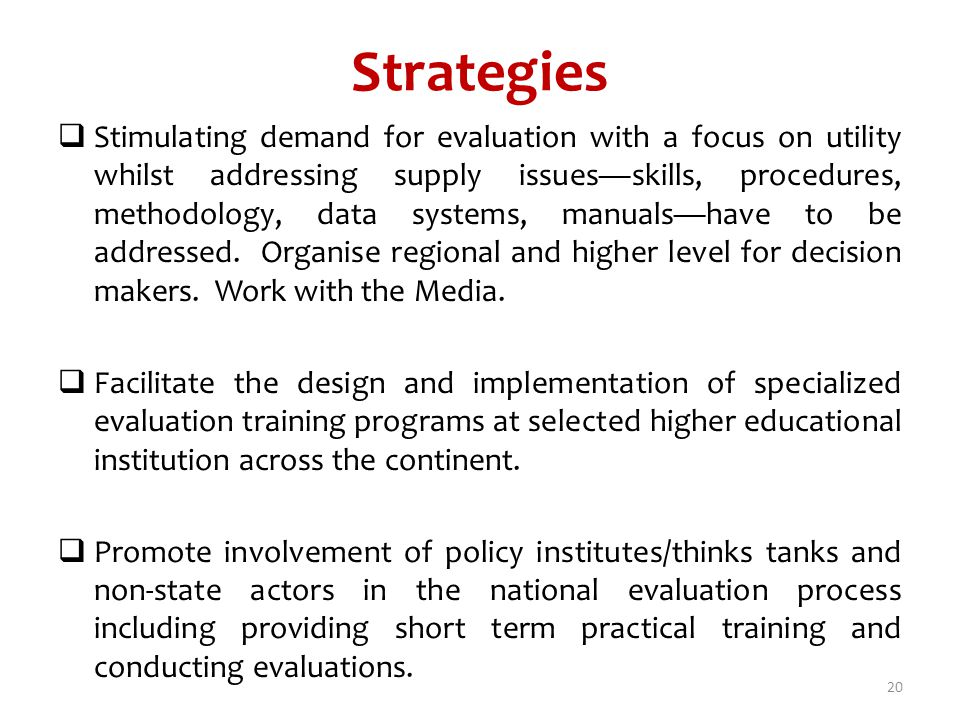 Strategies Stimulating demand for evaluation with a focus on utility whilst addressing supply issuesskills, procedures, methodology, data systems, man