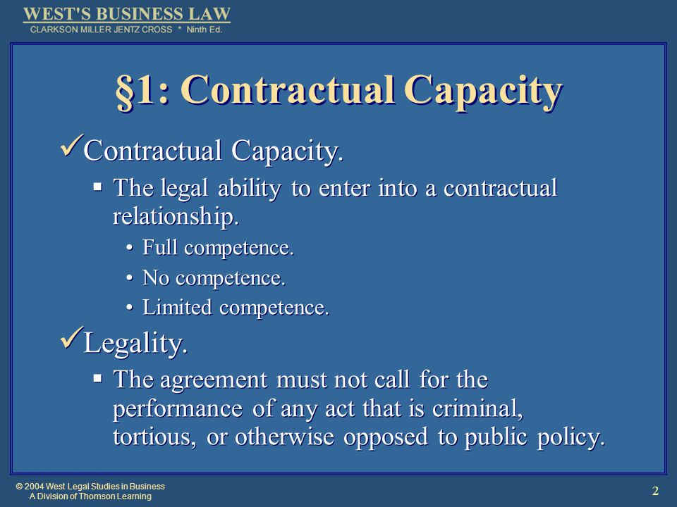 © 2004 West Legal Studies in Business A Division of Thomson Learning 13 Contracts Contrary to Statute Usury.