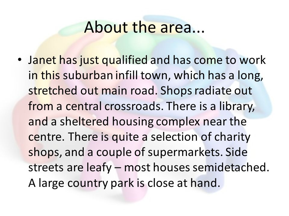 About the area...