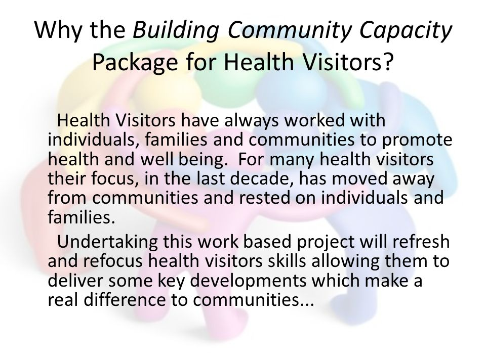 Why the Building Community Capacity Package for Health Visitors.